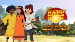 Quiz les Mystérieuses Cités d'Or