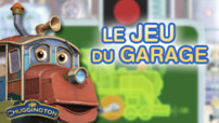 Jeu Chuggington : le jeu du garage