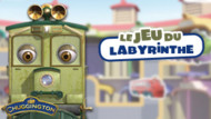Jeu Chuggington : le labyrinthe