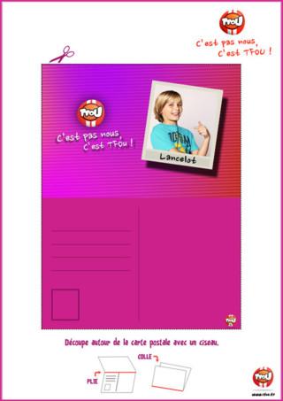 Cadeau : imprime vite ta carte postale de Lancelot du programme C'est pas nous, c'est TFou. Découpe ta carte, plie-la et colle les deux parties de la carte. Tu pourras t'amuser à écrire à tes amis et à collectionner les différentes cartes du programme C'est pas nous, c'est TFou. Gagne des TFiz en imprimant gratuitement tes cartes postales. Tes TFiz te permettront de gagner des badges de tes piégeurs préférés. Amuse-toi avec ton programme préféré ! Collectionne les cartes et tes piégeurs de C'est pas nous, c'est TFou.