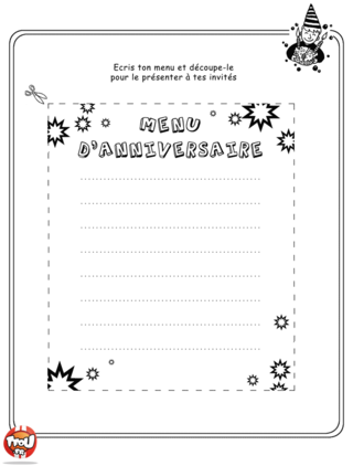Coloriage: Imprime vite ton menu d'anniversaire et écris les délicieux gâteaux que tu as prévu d'offrir à tes invités pour ta fête d'anniversaire.