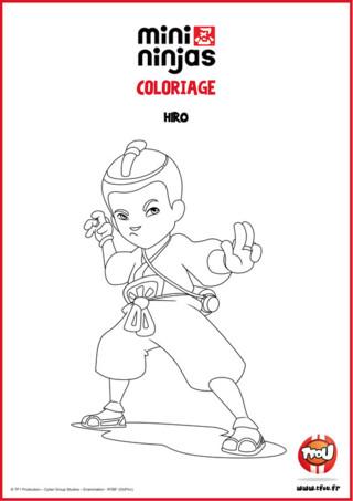 Découvre Hiro, l'apprenti ninja! Imprime gratuitement ton coloriage de ta nouvelle série Mini Ninjas. Colorie avec de belles couleurs la tenue de Ninja de Hiro. Vif, passionné, dynamique et intrépide, Hiro est le plus prometteur des élèves ninjas. Le leader de la bande et aussi le plus fort en magie kuji. C'est le seul à pouvoir se transformer en animal, ce qui lui offre de multiples possibilités. Hiro est un peu trop sûr de lui, ce qui le met parfois en danger. Imprime ce super coloriage, spécial Mini Ninjas, dès maintenant sur TFou.fr