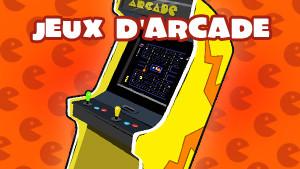 Jeux d'Arcade