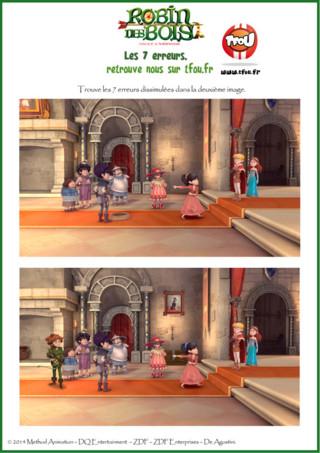 Tu aimes les jeux des 7 erreurs ? Ça tombe bien, découvre tout de suite un jeu des 7 erreurs spécial Robin de bois, ton héros préféré. Tu peux l'imprimer dès maintenant sur TFou.fr Le jeu des 7 erreurs est un jeu très amusant, tu dois tout simplement trouver les 7 erreurs dissimulées dans la 2ème image. Tu peux également jouer avec un ami pour voir qui est le plus rapide pour trouver les premières erreurs. A bientôt pour de nouvelles aventures avec Robin des Bois.