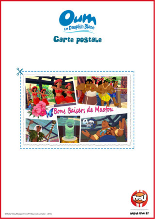 Imprime gratuitement cette belle carte postale d'une fête polynésienne et gagne plein de Tfizz ainsi qu'un badge de ton héros TFou Oum le Dauphin Blanc!