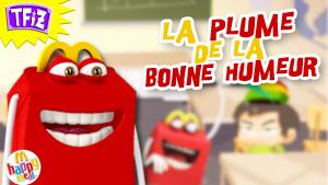 Jeu : Happy Meal La Plume De La Bonne Humeur