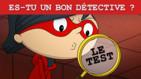 Es-tu un bon détective?