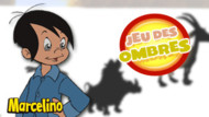Jeu Marcelino : les ombres