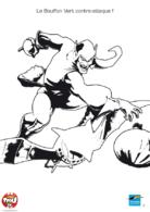 Le bouffon vert attaque