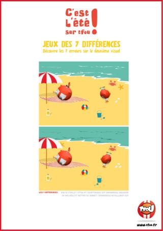 TFou.fr te propose de jouer au jeu des 7 différences: Regarde attentivement les deux dessins et retrouve les 7 détails qui varient entre les deux images. Amuse-toi en famille ou avec tes amis ! Ce jeu te permettra de passer le temps pendant tes vacances. Sois le plus malin pour retrouver les 7 différences au plus vite ! A bientôt sur tfou.fr !