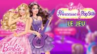 Jeu Barbie la Princesse et la Popstar