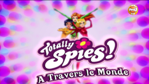 Bonus totally spies saison 6 - A travers le monde