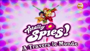 Bonus totally spies saison 6 - A travers le monde