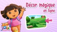 Décor magique Dora