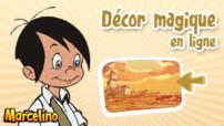 Décor magique Marcelino
