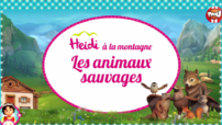 Heidi - Les animaux sauvages