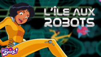 Jeu Totally Spies : L'ile aux robots